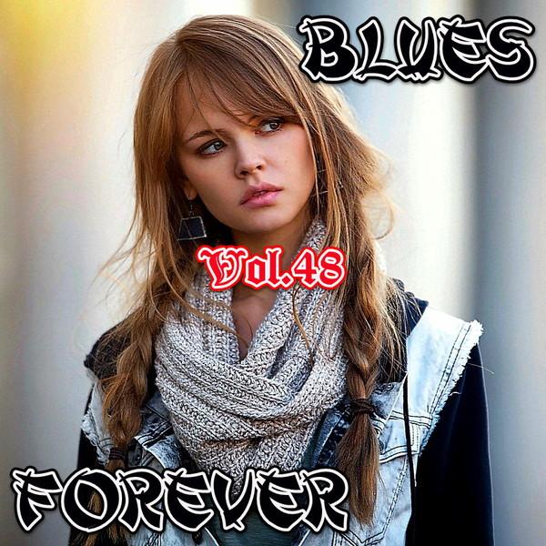 VA -  Blues Forever vol.48 (2016)