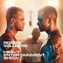 Robbie Williams – Heavy Entertainment Show (Deluxe Edition) (2016)